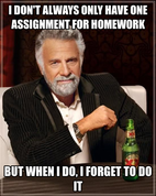 I don't always only have one assignment for homework