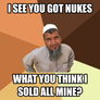 I see you got nukes