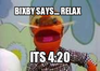 bixby says.... relax