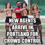new agents arrive in portland for crowd control